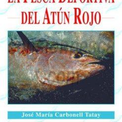 libro la pesca deportiva del atun rojo