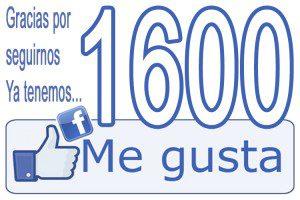 Gracias por seguirnos, ya tenemos 1600 me gusta en Facebook